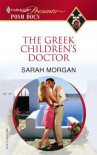 The Greek Children's Doctor (Posh Docs) - Sarah Morgan