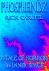 Phospheindz - Rick Carufel