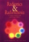 Radionics & Radiesthesia - Jane E. Hartman