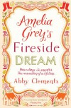 Amelia Grey's Fireside Dreams - Abby Clements