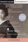 Memoirs of a Geisha - Arthur Golden, Bernadette Dunn, Bernadette Dunne