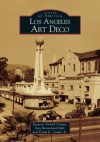 Los Angeles Art Deco (Images of America) - Suzanne Tarbell Cooper
