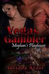 Vegas Gambler - Adriana Kraft