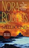Spellbound - Nora Roberts