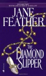 The Diamond Slipper - Jane Feather