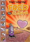 Fred the Clown - Roger Langridge