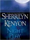 Night Play (Dark-Hunter, #6; Were-Hunter, #3) - Sherrilyn Kenyon, Fred Berman