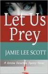 Let Us Prey - Jamie Scott