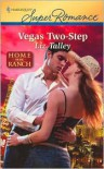 Vegas Two-Step - Liz Talley