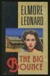 The Big Bounce (Armchair Detective Library) - Elmore Leonard
