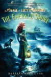 The Voyage of Lucy P. Simmons: The Emerald Shore - Barbara Mariconda
