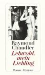 Lebwohl, mein Liebling. - Raymond Chandler