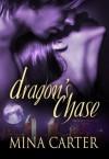 Dragon's Chase - Mina Carter