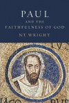 Paul and the Faithfulness of God - N.T. Wright