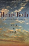 Call It Sleep - Henry Roth, Hana Wirth-Nesher, Alfred Kazin