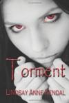 Torment - Lindsay Anne Kendal