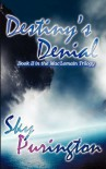 Destinys Denial - Sky Purington
