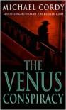 The Venus Conspiracy - Michael Cordy
