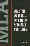 MLA Style Manual and Guide to Scholarly Publishing - Manufactured by Modern Language Association of America