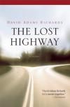 The Lost Highway - David Adams Richards