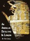 An American Detective in London (a short story) - Tom Conrad, Carrion House