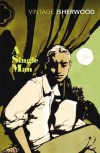 A Single Man (Vintage Classics) - Christopher Isherwood