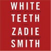 White Teeth - Zadie Smith, Jenny Sterlin