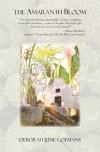 The Amaranth Bloom - Deborah June Goemans