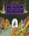 The Tale of Ali Baba and the Forty Thieves: A Story from the Arabian Nights - Anonymous, Eric A. Kimmel, Will Hillenbrand