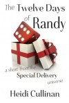 The Twelve Days of Randy (Special Delivery, #2.5) - Heidi Cullinan