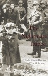 The Nightmare Dance: Guilt, Shame, Heroism and the Holocaust - David Gilbertson