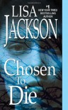 Chosen To Die - Lisa Jackson