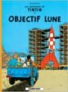 Objectif lune - Hergé