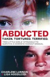 Abducted - Charlene Lunnon, Lisa Hoodless