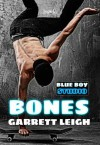 Bones - Garrett Leigh