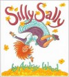 Silly Sally - Audrey Wood