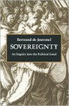 Sovereignty - Bertrand De Jouvenel, J.F. Huntington, David Des Rosiers, Daniel J.  Mahoney