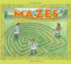 Mazes Around the World - Mary D. Lankford, Karen Dugan