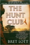 The Hunt Club - Bret Lott