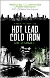Hot Lead, Cold Iron - Ari Marmell