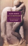 Alien Hearts - Guy de Maupassant, Richard Howard