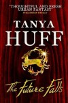 The Future Falls: An Enchantment Emporium Novel (Enchantment Emporium 3) - Tanya Huff