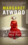 A História de uma Serva - Rosa Amorim, Margaret Atwood