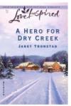 A Hero for Dry Creek (Dry Creek Series #5) - Janet Tronstad