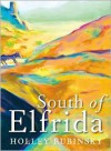 South of Elfrida - Holley Rubinsky