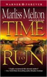 Time to Run  - Marliss Melton