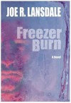 Freezer Burn - Joe R. Lansdale