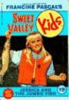 Jessica and the Jumbo Fish (Sweet Valley Kids #19) - Francine Pascal