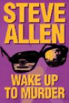 Wake Up To Murder - Steven Allen