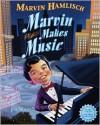 Marvin Makes Music - Marvin Hamlisch, Jim Madsen